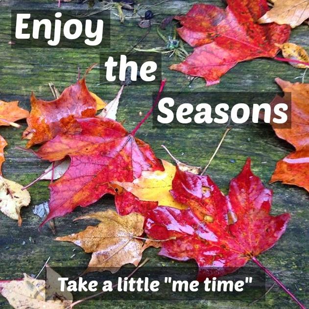 Enjoy the Seasons (Fall)