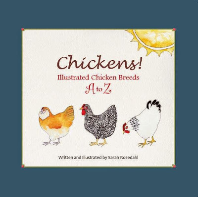 Chickens! Illustrated Chicken Breeds A to Z (Book Review and Giveaway)