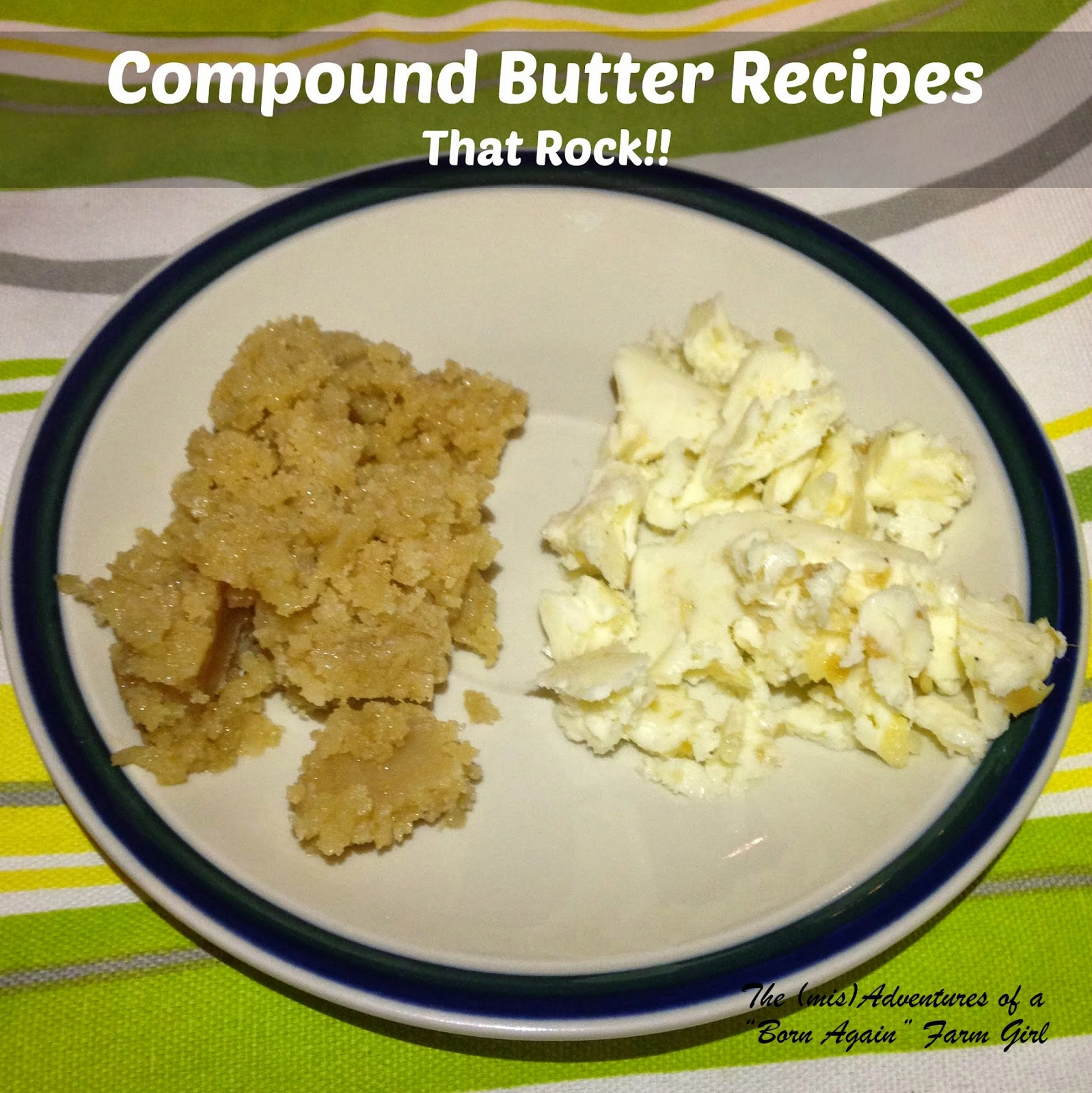 Compound Butter Recipes that ROCK!!
