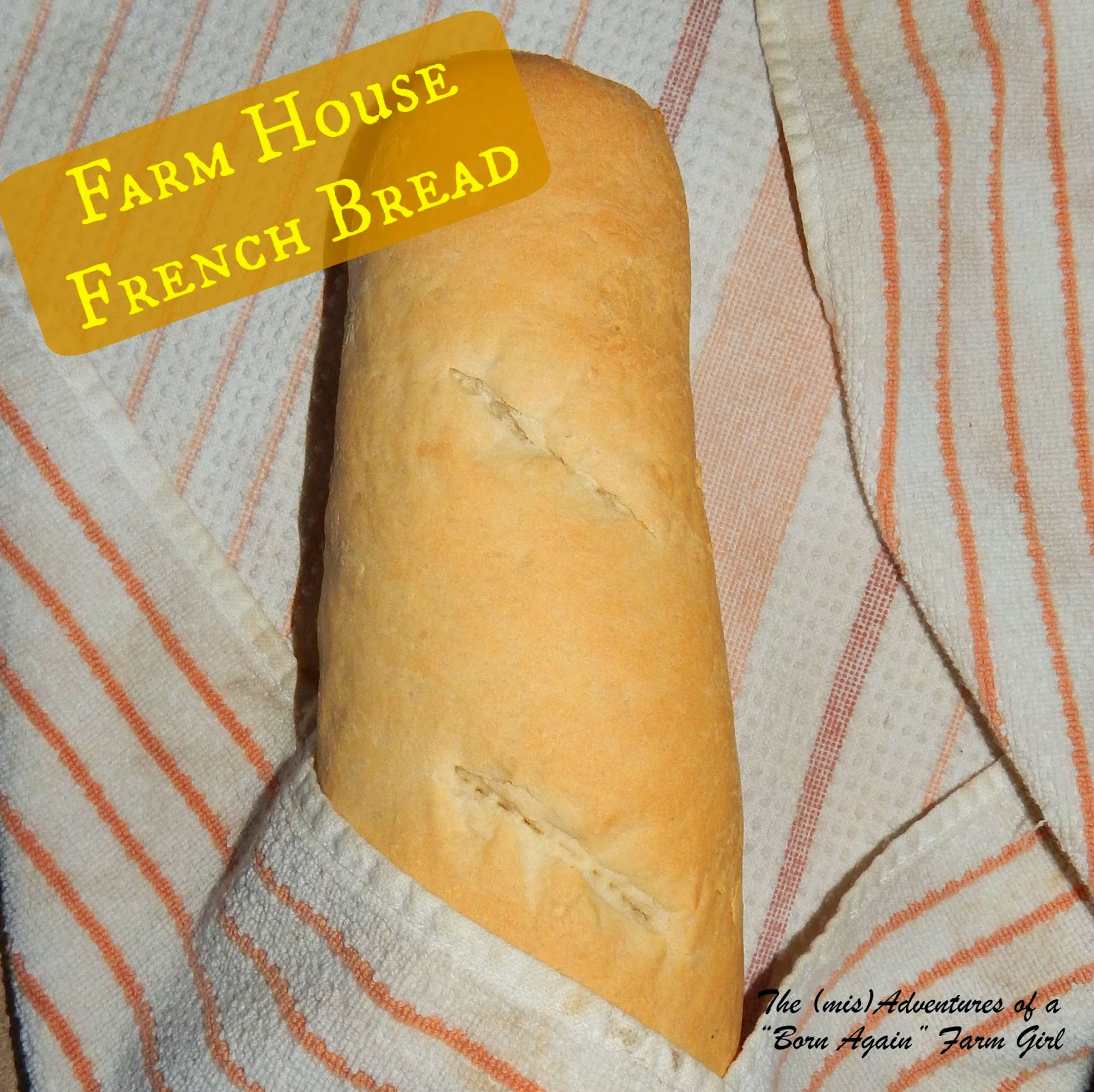 Farm House French Bread