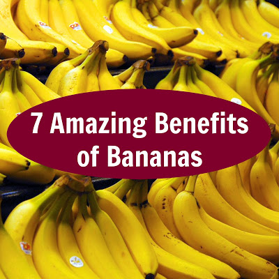 7 Amazing Benefits of Bananas