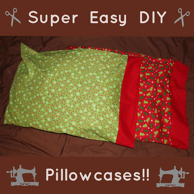 Super Easy DIY Pillowcases!!
