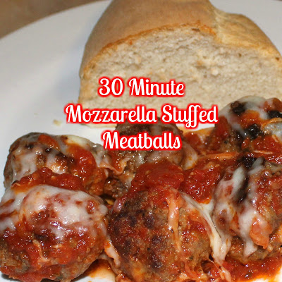 30 Minute Mozzarella Stuffed Meatballs