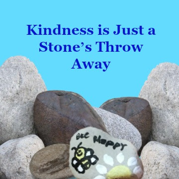 Kindness is Just a Stone's Throw Away