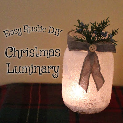 Easy Rustic DIY Christmas Luminary